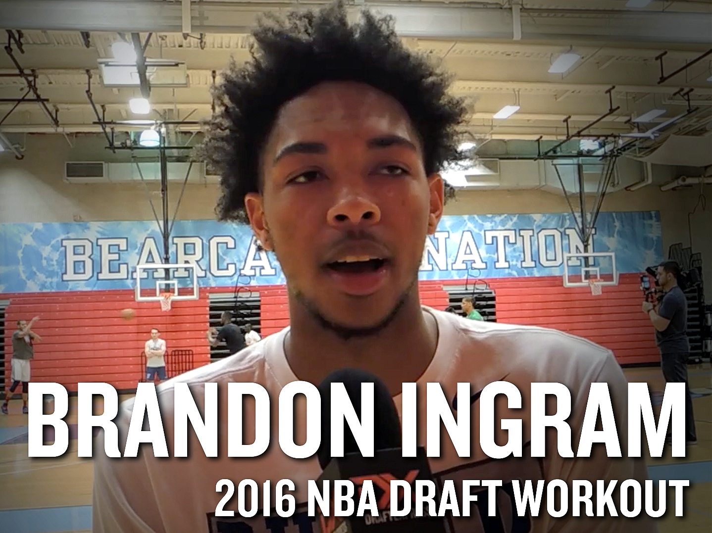Brandon Ingram 2016 NBA Pre-Draft Workout Video and Interview