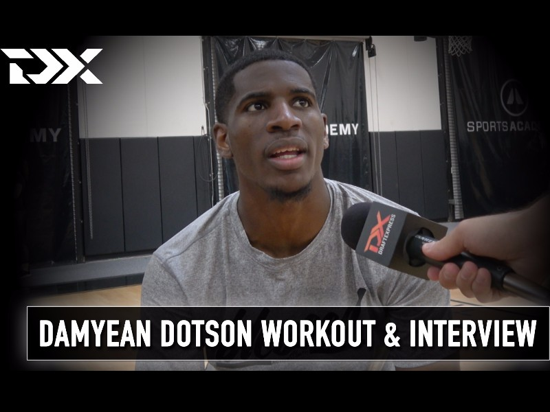 Damyean Dotson NBA Pre-Draft Workout and Interview