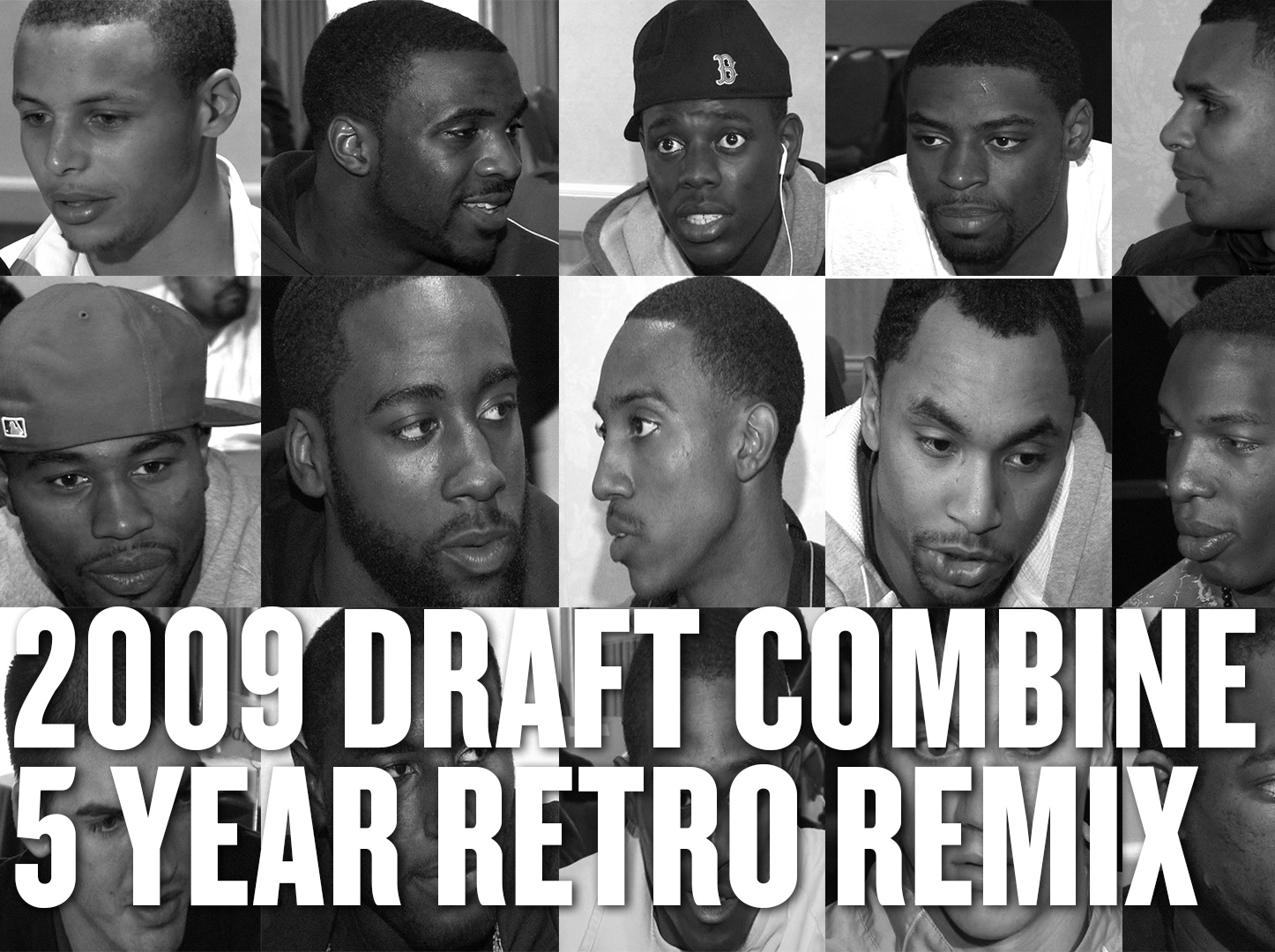 2009 NBA Draft Combine - Five Year Retro Remix