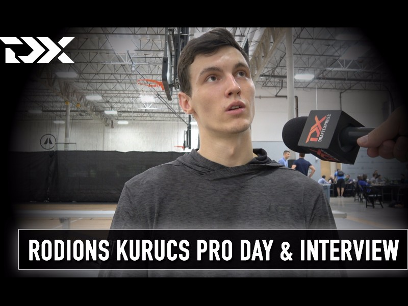 Rodions Kurucs NBA Pro Day Workout Video and Interview