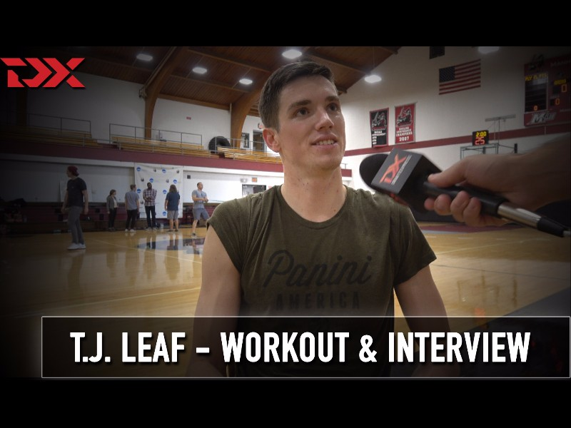 T.J. Leaf NBA Pre-Draft Workout and Interview