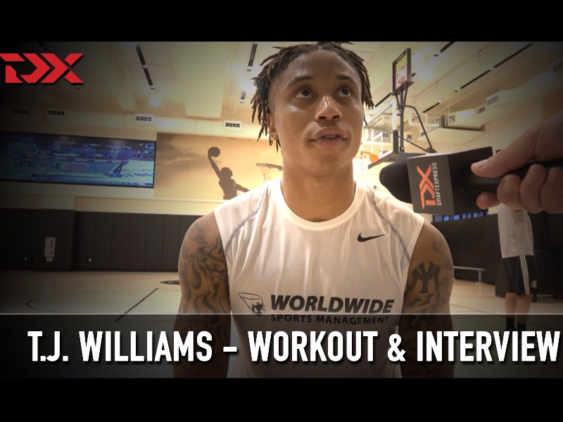 T.J. Williams NBA Pre-Draft Workout and Interview