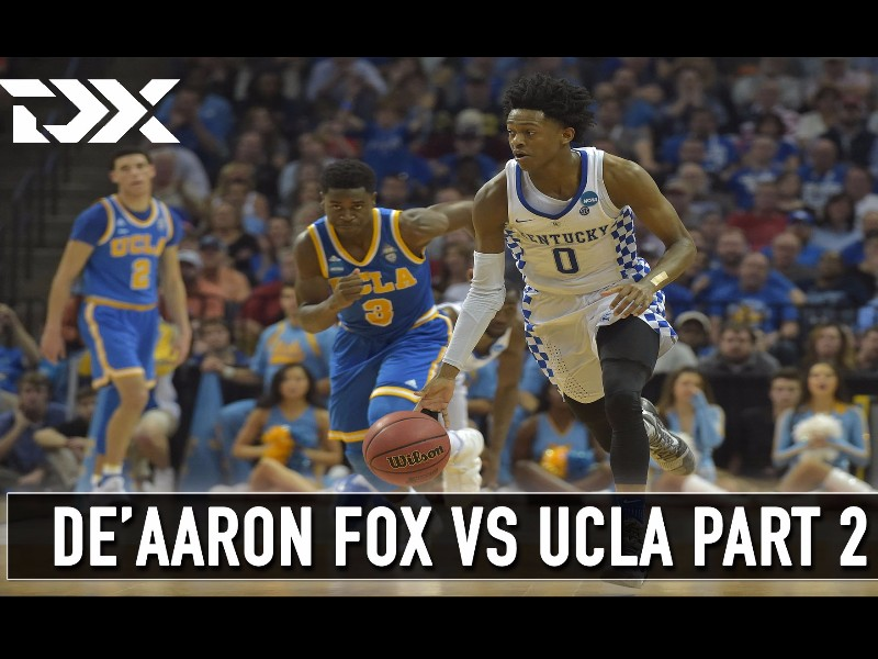 Matchup Video: De'Aaron Fox vs UCLA (Part Two)